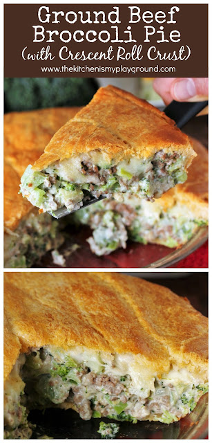 Ground Beef Broccoli Pie with Crescent Roll Crust ~ What's not to love about a creamy, cheesy ground beef and broccoli filling all surrounded in a tasty, flaky crescent roll crust? It's pure dinner comfort food at its best.  www.thekitchenismyplayground.com