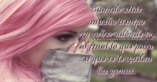 Adiós Tristeza, Depresión, Frases que me tocan, Frases sobre el tiempo, Frases tristes de amor, Te fuistes para no volver,