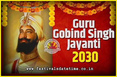 2030 Guru Gobind Singh Jayanti Date and Time, 2030 Guru Gobind Singh Jayanti Calendar