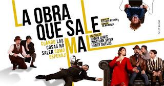 La obra que sale mal | Teatro Nacional POS1