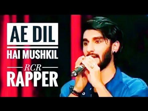 Ae Dil Hai Mushkil Lyrics - RCR Rap