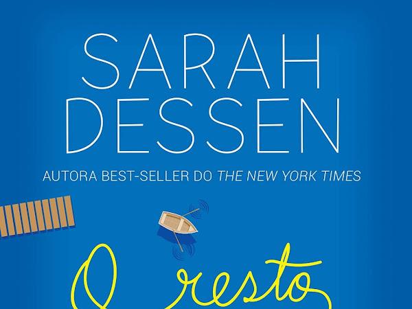 Resenha: O Resto da História - Sarah Dessen