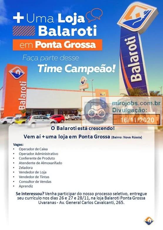 Nova Loja Balaroti Ponta Grossa