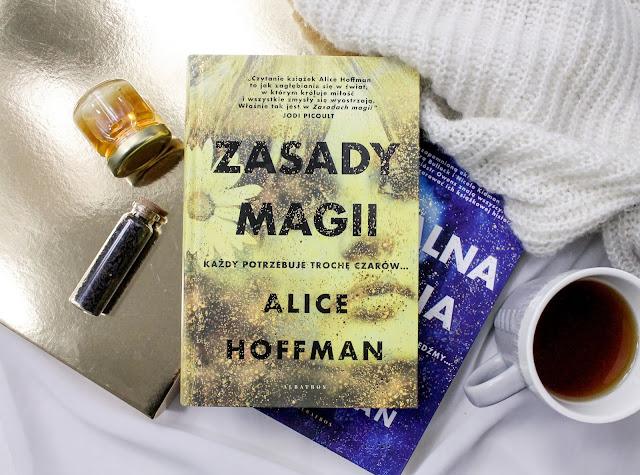 """Zasady magii"" Alice Hoffman"