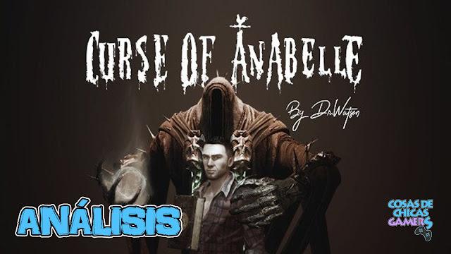 Análisis de Curse of Anabelle en PC (Steam)