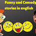 Funny and Comedy stories in english 2020
