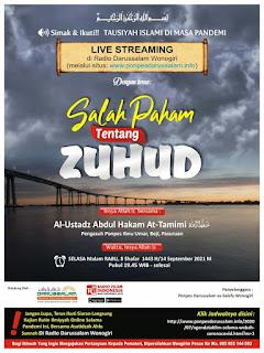 [AUDIO] Program Tausiyah Islami di Masa Pandemi Bagian Kesembilan belas: SALAH PAHAM TENTANG ZUHUD