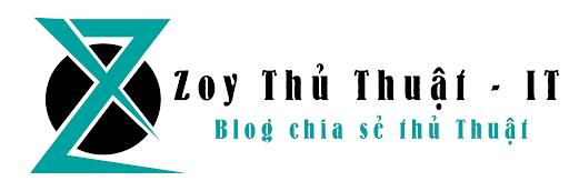 Zoy Thủ Thuật | Zoy IT Blog