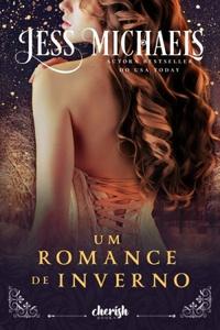 Resenha #498: Um Romance De Inverno - Jess Michaels (Cherish Book BR)