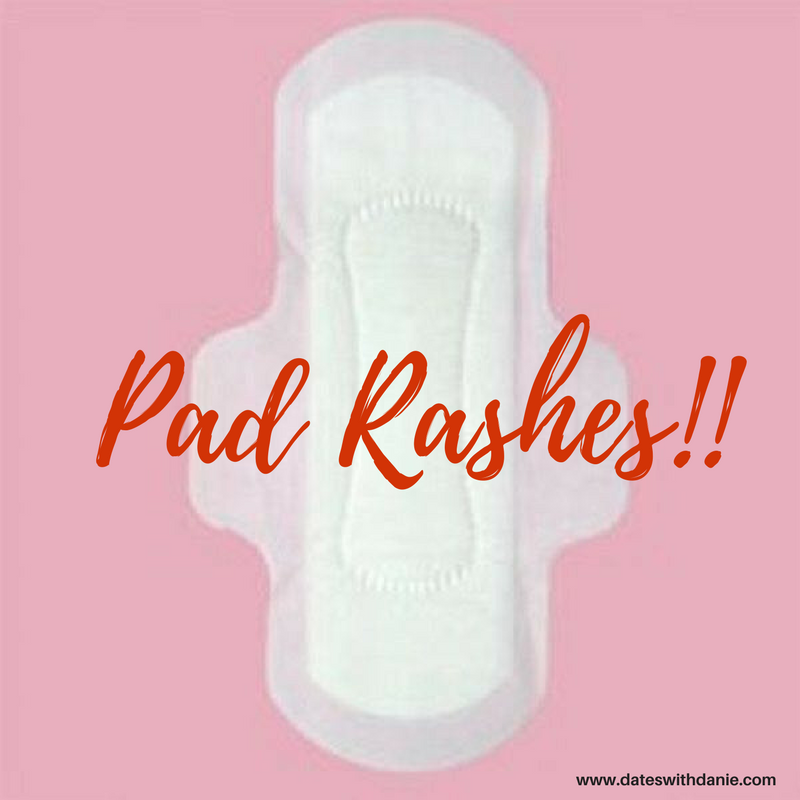 Avoid pad rashes dateswithdanie