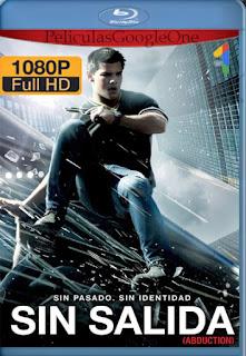 Sin Escape (Abduction) (2011) [1080p BRrip] [Latino-Inglés] [LaPipiotaHD]