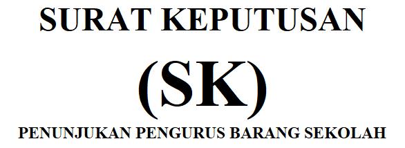 Download SK Pengurus Barang/Asset Di Sekolah