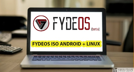 FydeOS ISO Download Run Android and Linux apps in One OS