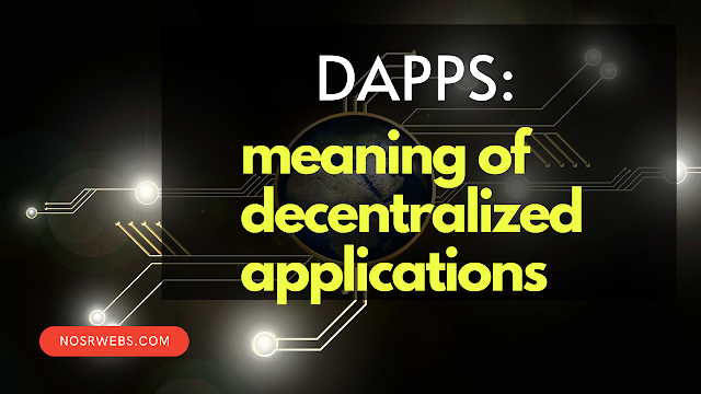 dApps meaning - decentralized apps decentralized applications
