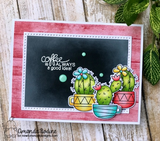 Coffee is Always a Good Idea Card by Amanda Bodine | Cuppa Cactus and Newton Loves Coffee Stamp Sets by Newton's Nook Designs #newtonsnook #handmade