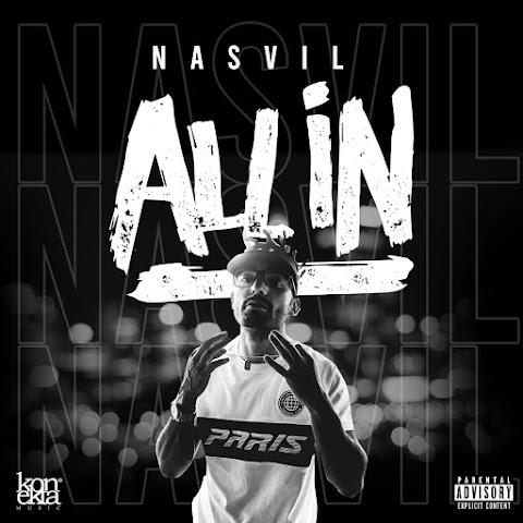 ESTRENO MUNDIAL SOLO AQUÍ ➤ Nasvil - All In (2021)
