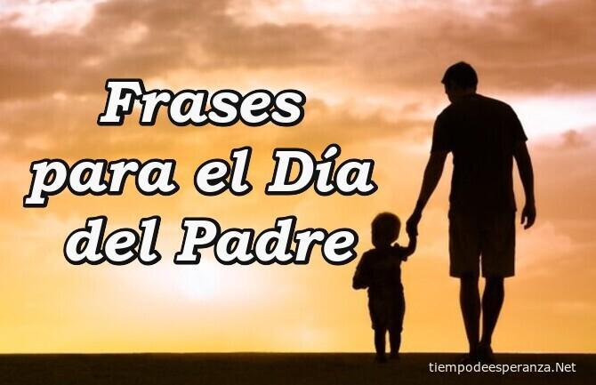 Frases célebres Día del Padre