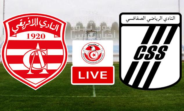 Coupe De Tunisie Match Club Africain vs CS Sfaxien Live Stream