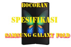 Bocoran Spesifikasi Samsung Galaxy Fold