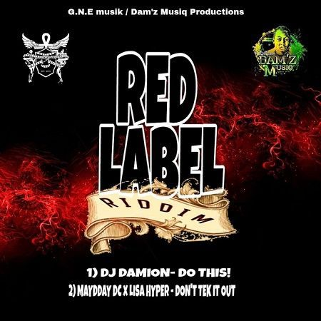 RED LABEL RIDDIM – 2018 – DAM'Z MUSIQ ~ Reggae Dancehall Zone