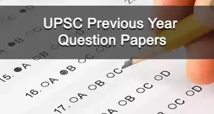 [Complete] UPSC Previous Year Paper Prelims, Mains & Optional