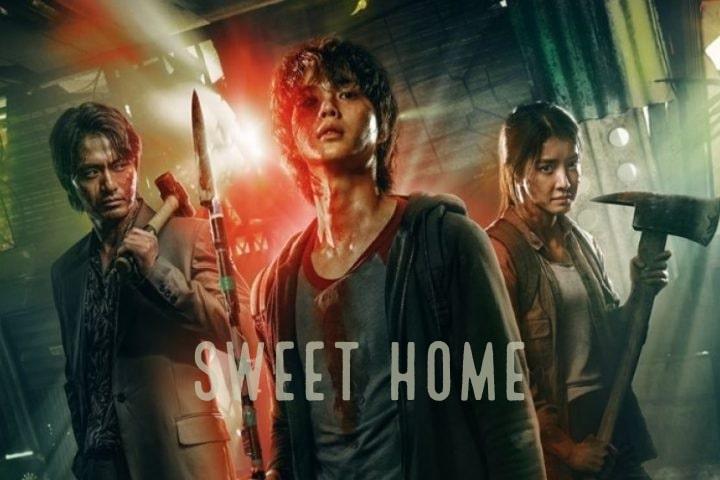 Download Drama Korea Sweet Home Sub Indo Batch
