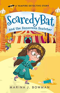 Scaredy Bat and the Sunscreen Snatcher - a vampire detective story by Marina J. Bowman