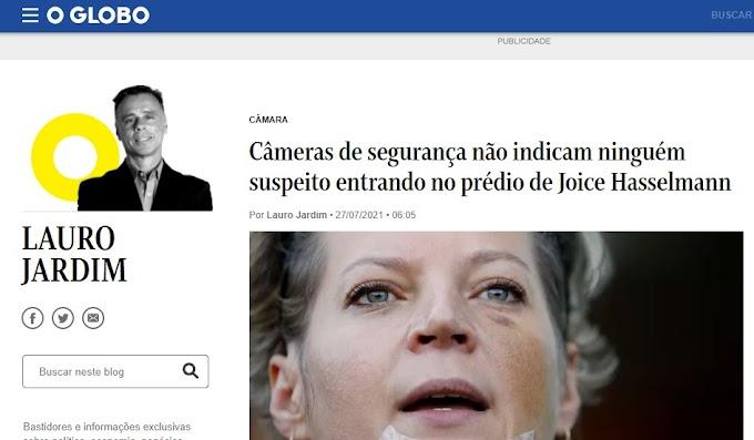 O Globo informa: Câmeras revelam que ninguém invadiu o apartamento de Joice