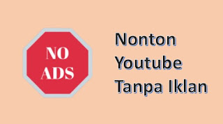 aplikasi nonton youtube tanpa iklan