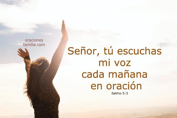salmo 5 versiculo de la mañana Dios oye mi oracion