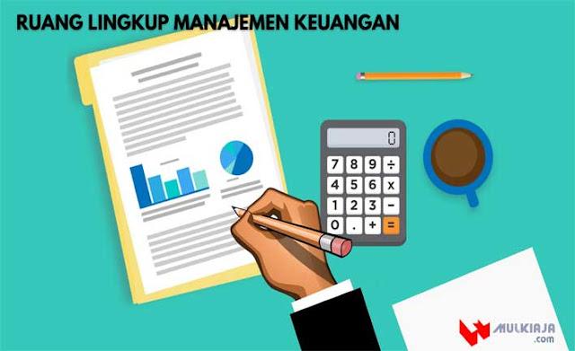 Ruang Lingkup Manajemen Keuangan