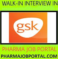 GSK Pharmaceutical Walk In Interview B.Pharm, M.Pharm, B.Sc, M.Sc - Apply Now