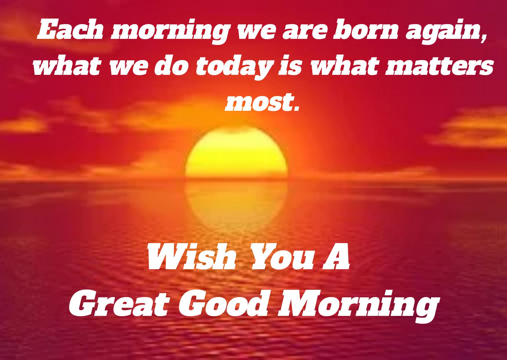 Beautiful good morning English wishes, status, massage,image, wallpaper,  pictures,