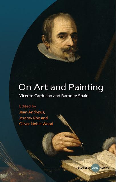 Vicente Carducho and Baroque Spain  Sull Arte e la Pittura. Vicente  Carducho e la Spagna barocca . A cura di Jean Andrews 207f4944f25