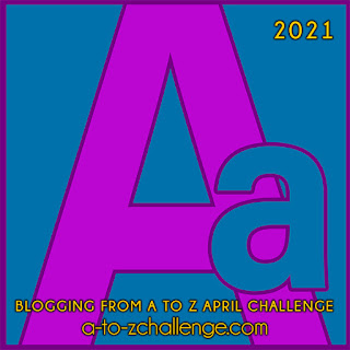 #AtoZChallenge 2021 April Blogging from A to Z Challenge letter A