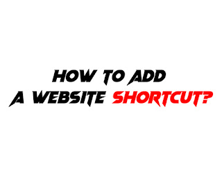how to add website shortcut