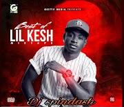 DJ spindash _ best of lil Kesh ( Mixtape )