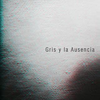 gris y la ausencia