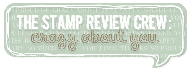 http://stampreviewcrew.blogspot.com/2015/08/stamp-review-crew-crazy-about-you.html