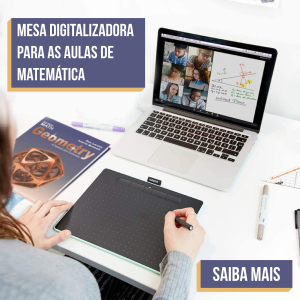 Mesa digitalizadora para as aulas de Matemática