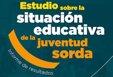Estudio sobre la situación educativa de la juventud sorda en España