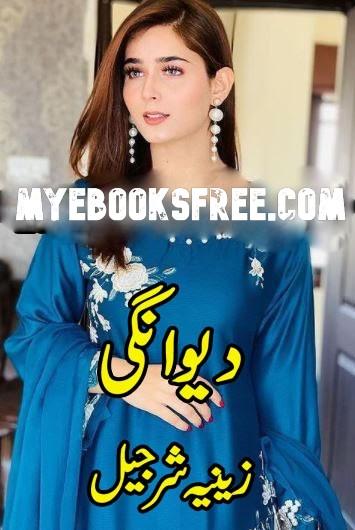 Deewangi by Zeenia Sharjeel Complete Urdu Novel PDF Download