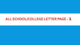 ALL SCHOOL/COLLEGE LETTER PAGE - 1, ALL SCHOOL LETTER,ALL SCHOOL LETTERS,all college letter,all college letters,all college,all school,page 1,page-1,all school letter page,all college letter,school letter, college letter, application format, school letter format, all types of letter