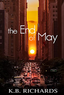 THE END OF MAY by K.B. Richards on Goodreads