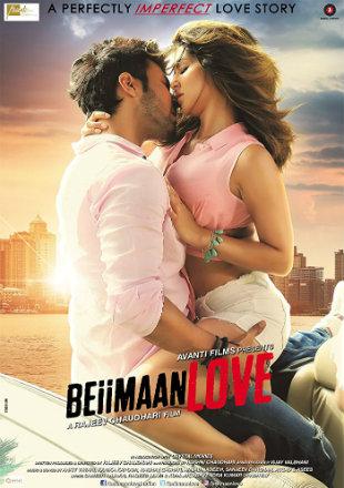 Beiimaan Love 2016 Hindi Movie Download DVDRip 720p
