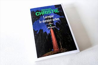 Lundi Librairie : Lorsque le dernier arbre - Michael Christie - Rentrée littéraire 2021