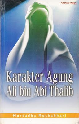 Karakter Agung Ali bin Abi Thalib