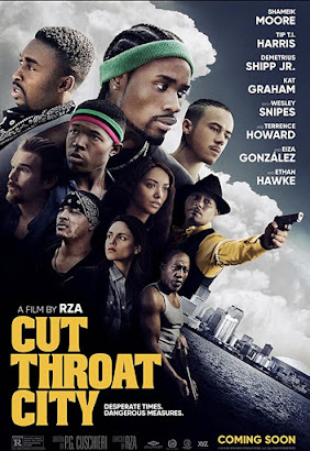 Cut Throat City. Action, heist, thriller set in New Orleans with a diverse, predominantly black cast.  Directed by RZA and starring Eiza González	...	Lucinda Valencia Ethan Hawke	Ethan Hawke	...	Jackson Symms Keean Johnson	Keean Johnson	...	Junior Wesley Snipes	Wesley Snipes		 Kat Graham	Kat Graham	...	Demyra Isaiah Washington	Isaiah Washington	...	Sinclair Stewart Joel David Moore	Joel David Moore	...	Peter Felton Terrence Howard	Terrence Howard	...	The Saint Shameik Moore	Shameik Moore	...	Blink Rob Morgan	Rob Morgan	...	Courtney T.I.	T.I.	...	'Cousin' Bass Andrene Ward-Hammond	Andrene Ward-Hammond	...	Andre's Mother Sam Daly	Sam Daly	...	O'Malley Denzel Whitaker	Denzel Whitaker	...	Andre Demetrius Shipp Jr.	Demetrius Shipp Jr.
