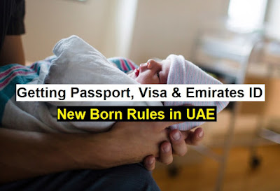 getting passport, visa and emirates id for newborn in uae