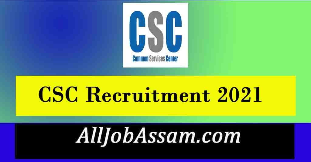 CSC Recruitment 2021